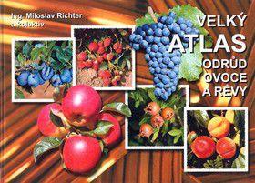 Miloslav Richter: Velký atlas odrůd ovoce a révy cena od 279 Kč