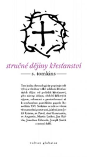Stephen Tomkins: Stručné dějiny křesťanství cena od 155 Kč