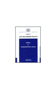 Shimon Halevi: Adam a kabalistický strom cena od 347 Kč