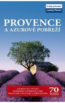 Provence a Azurové pobřeží -  Lonely Planet cena od 357 Kč