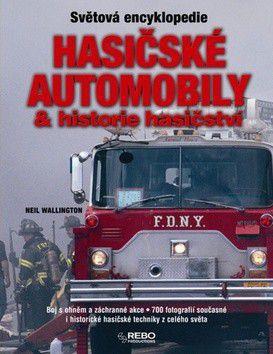 Neil Wallington: Hasičské automobily a historie hasičství cena od 218 Kč