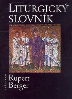 Berger Rupert: Liturgický slovník cena od 155 Kč