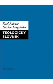 Herbert Vorgrimler, Karl Rahner: Teologický slovník cena od 152 Kč