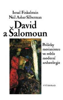 Israel Finkelstein, Silberman Neil Asher: David a Šalomoun cena od 75 Kč