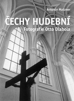 Antonín Matzner, Otto Dlabola: Čechy hudební cena od 203 Kč