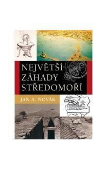 Jan A. Novák: Největší záhady středomoří cena od 106 Kč