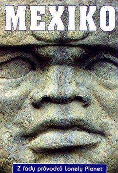 Mexiko - Lonely Planet cena od 899 Kč
