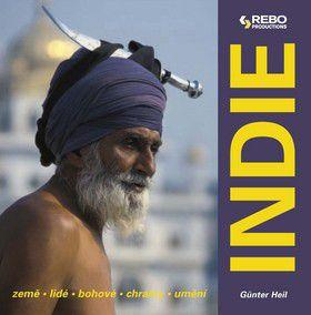 Heil Günter: Indie - země,lidé,bohové,chrámy,umění cena od 123 Kč