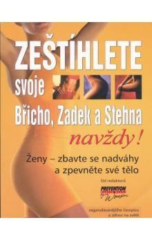 Kolektiv: Zeštíhlete svoje Břicho, Zadek a Stehna cena od 238 Kč