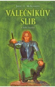 Juliet Elizabeth McKenna: Kniha Einarin 4. - Válečníkův slib cena od 181 Kč