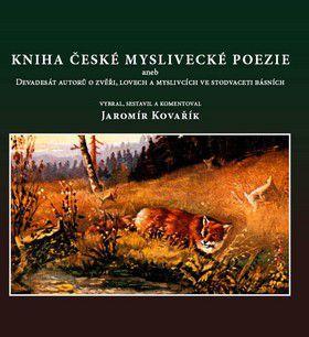 Jaromír Kovařík, Oldřich Tripes: Kniha české myslivecké poezie cena od 159 Kč