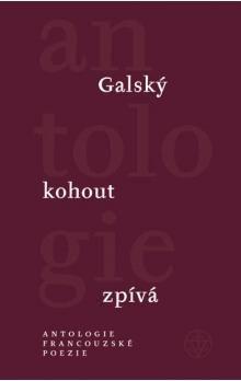 Francl Gustav: Galský kohout zpívá cena od 194 Kč