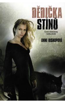 Anne Bishopová: Černé Drahokamy 2 - Dědička stínů cena od 229 Kč