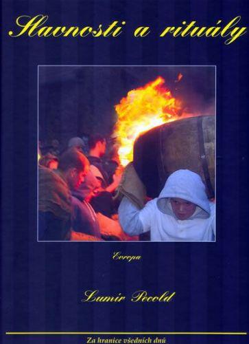 Lumír Pecold: Slavnosti a rituály – Evropa cena od 264 Kč