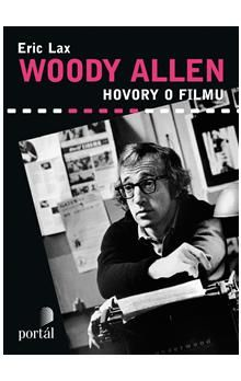 Eric Lax: Woody Allen - Hovory o filmu cena od 310 Kč