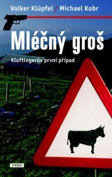Volker Klüpfel: Mléčný groš cena od 189 Kč