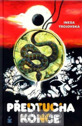 Inesa Trojovská: Předtucha konce cena od 130 Kč