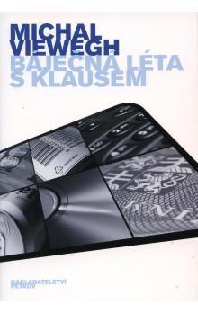 Michal Viewegh: Báječná léta s Klausem cena od 124 Kč