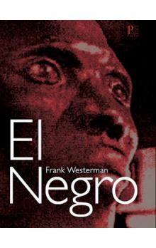 Frank Westerman: El Negro cena od 179 Kč