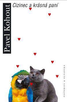 Pavel Kohout: Cizinec a krásná paní cena od 0 Kč