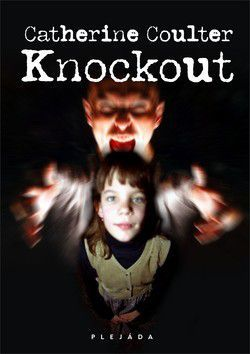 Catherine Coulter: Knockout cena od 0 Kč