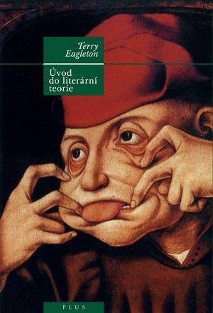 Terry Eagleton: Úvod do literární teorie cena od 266 Kč