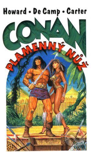 Howard Robert E.: Conan - Plamenný nůž cena od 166 Kč