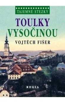 Vojtěch Fišer: Toulky Vysočinou (E-KNIHA) cena od 0 Kč