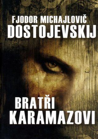Dostojevskij F. M.: Bratři Karamazovi cena od 199 Kč