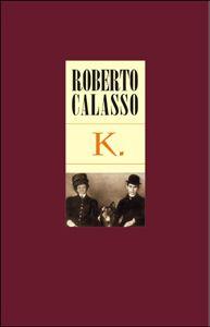 Calasso Robert: K. cena od 319 Kč