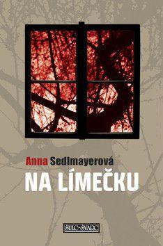 Anna Sedlmayerová: Na Límečku cena od 219 Kč