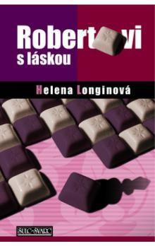 Helena Longinová: Robertovi s láskou cena od 177 Kč