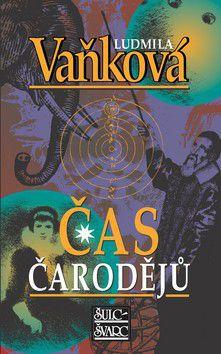 Ludmila Vaňková: Čas čarodějů - 2. vydání cena od 185 Kč