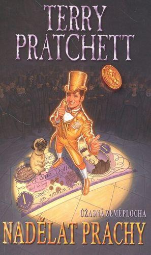 Terry Pratchett: Nadělat prachy cena od 205 Kč