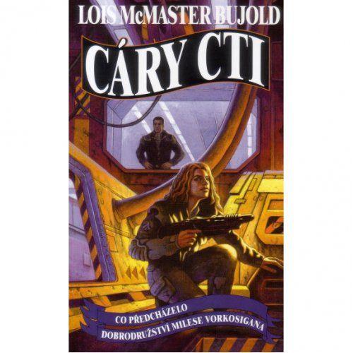 Lois McMaster Bujold: Cáry cti cena od 231 Kč