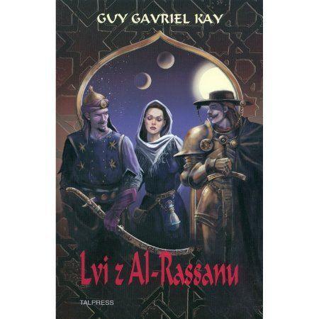 Guy Gavriel Kay: Lvi z Al-Rasanu cena od 281 Kč