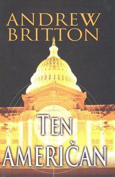 Andrew Britton: Ten Američan cena od 376 Kč