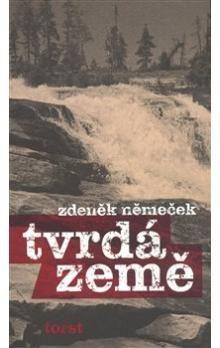 Zdeněk Němeček: Tvrdá země cena od 198 Kč