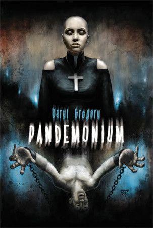 Daryl Gregory: Pandemonium cena od 167 Kč