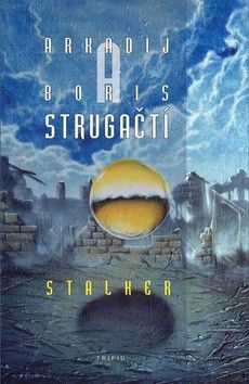 Arkadij a Boris Strugačtí: Stalker cena od 139 Kč