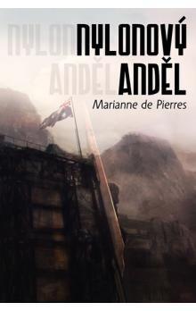 Marianne de Pierres: Nylonový anděl cena od 141 Kč