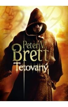 Peter Brett: Tetovaný - Démonská trilogie 1 cena od 262 Kč