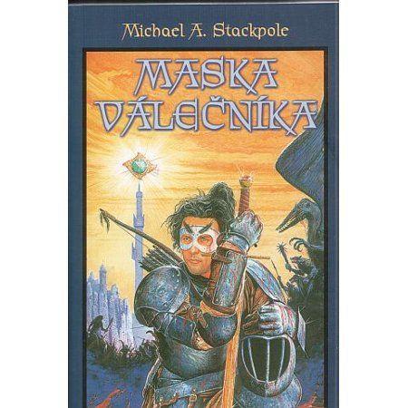 Michael A. Stackpole: Maska válečníka cena od 140 Kč