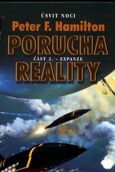 Peter F. Hamilton: Porucha reality cena od 221 Kč