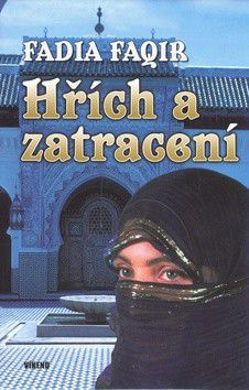 Fadia Faqir: Hřích a zatracení cena od 77 Kč