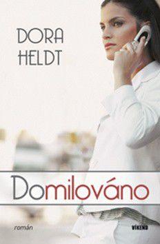 Dora Heldt: Domilováno cena od 155 Kč