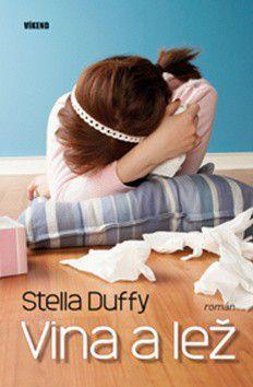 Stella Duffy: Vina a lež cena od 206 Kč