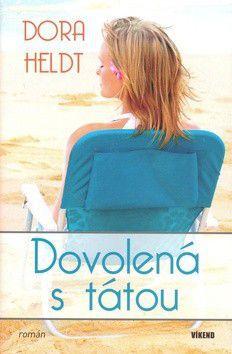 Dora Heldt: Dovolená s tátou cena od 182 Kč