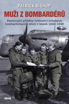 Bishop Patrick: Muži z bombardérů cena od 66 Kč