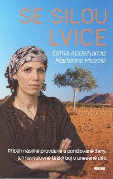 Marianne Moesle, Esma Abdelhamid: Se silou lvice cena od 61 Kč